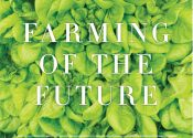 Farming Of The Future